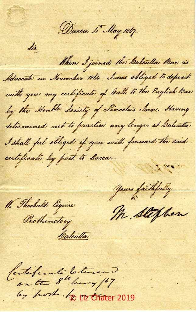 4 May 1867. Mackertich Stephen requests certificate of Call to Bar.